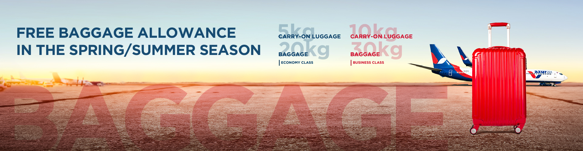Azur air, Free baggage allowance in the spring/summer season